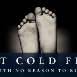 Got Cold Feet (With No Reason to Run)?